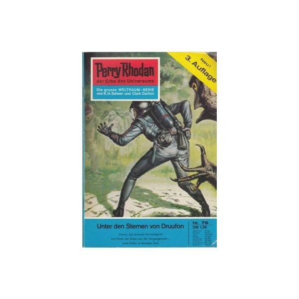 Moewig Perry Rhodan 3. Auflage Nr.: 76 - Darlton, Clark: Unter den Sternen von Druufon Z(1-2)