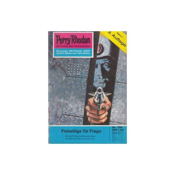 Moewig Perry Rhodan 3. Auflage Nr.: 130 - Brand, Kurt: Freiwillige für Frago Z(1-2)