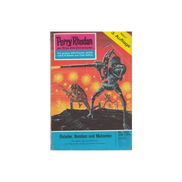 Moewig Perry Rhodan 3. Auflage Nr.: 133 - Voltz, William: Roboter,Bomben und Mutanten Z(1-2)