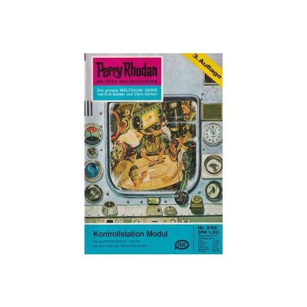 Moewig Perry Rhodan 3. Auflage Nr.: 246 - Ewers, H. G.: Kontrollstation Modul Z(1-2)
