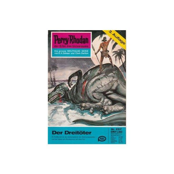 Moewig Perry Rhodan 3. Auflage Nr.: 257 - Voltz, William: Der Dreitöter Z(1-2)