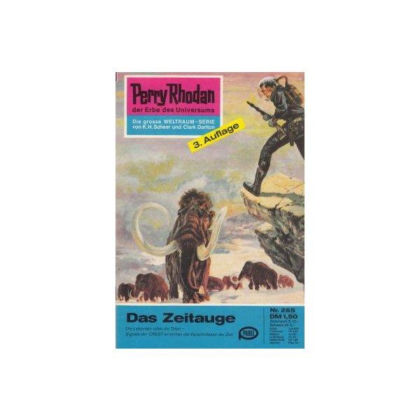 Moewig Perry Rhodan 3. Auflage Nr.: 265 - Ewers, H. G.: Das Zeitauge Z(1-2)