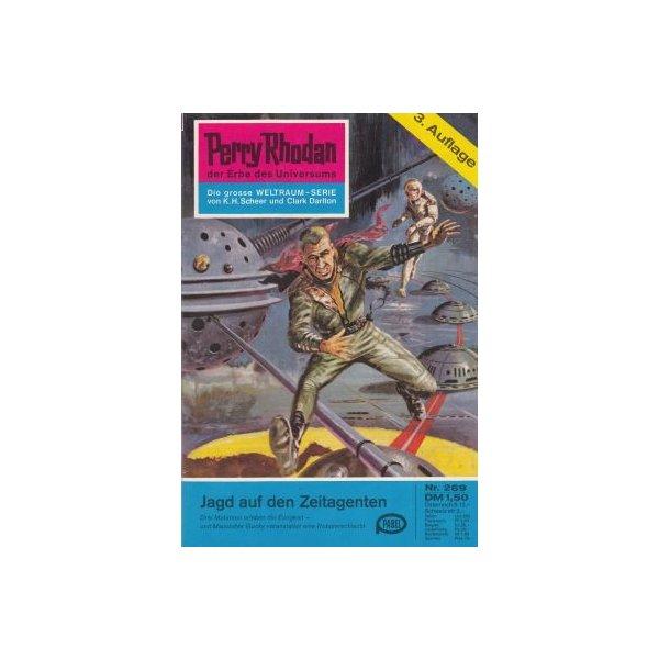 Moewig Perry Rhodan 3. Auflage Nr.: 269 - Darlton, Clark: Jagd auf den Zeitagenten Z(1-2)