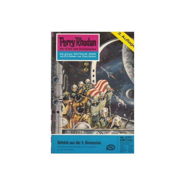 Moewig Perry Rhodan 3. Auflage Nr.: 277 - Scheer, K. H.: Befehle aus der 5.Dimension Z(1-2)