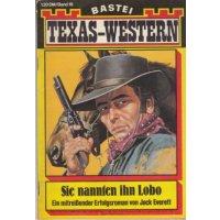 Bastei Texas-Western Nr.: 19 - Everett, Jack: Sie nannten ihn Lobo Z(1-2)
