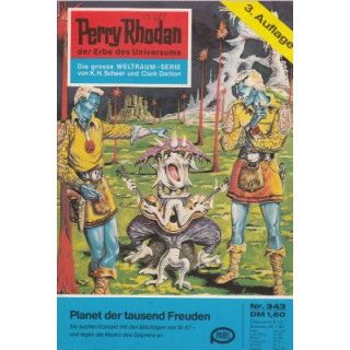 Moewig Perry Rhodan 3. Auflage Nr.: 343 - Voltz, William: Planet der tausend Freuden Z(1-2)