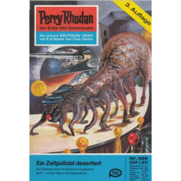 Moewig Perry Rhodan 3. Auflage Nr.: 356 - Voltz, William: Ein Zeitpolizist desertiert Z(1-2)