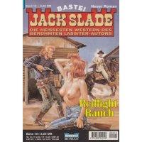 Bastei Jack Slade Nr.: 19 - Slade, Jack: Redlight Ranch Z(1-2)
