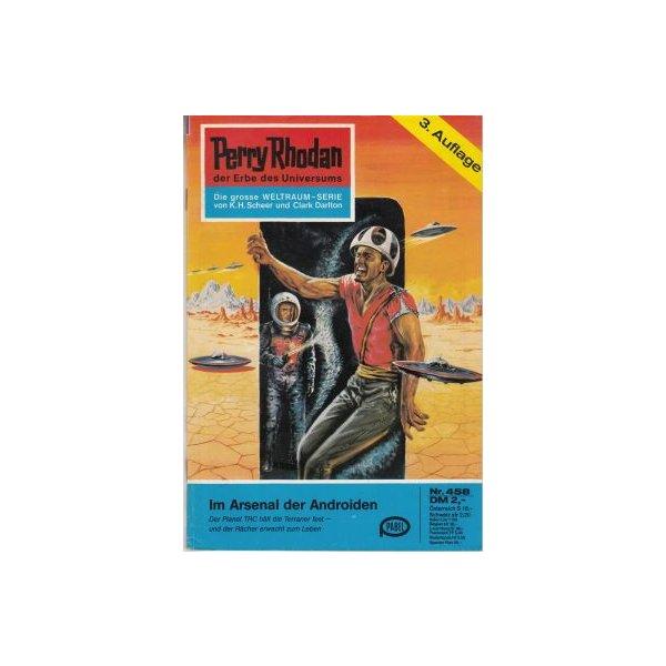 Moewig Perry Rhodan 3. Auflage Nr.: 458 - Ewers, H. G.: Im Arsenal der Androiden Z(1-2)