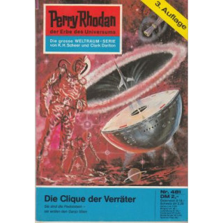 Moewig Perry Rhodan 3. Auflage Nr.: 481 - Voltz, William: Die Clique der Verräter Z(1-2)