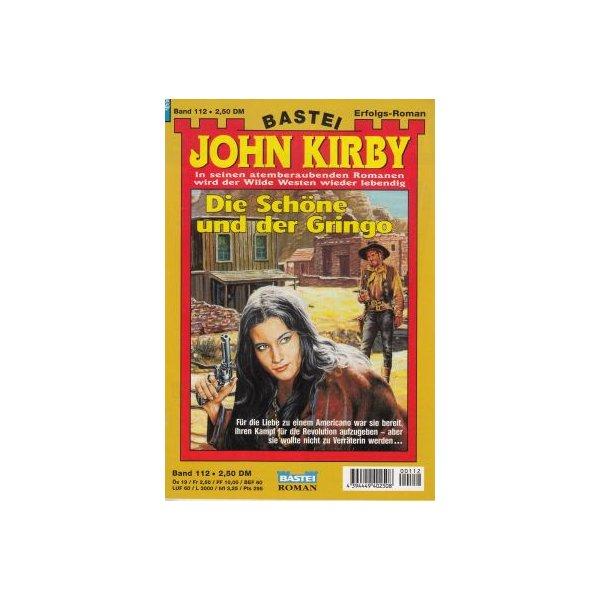 Bastei John Kirby Nr.: 112 - Kirby, John: Die Schöne und der Gringo Z(1-2)