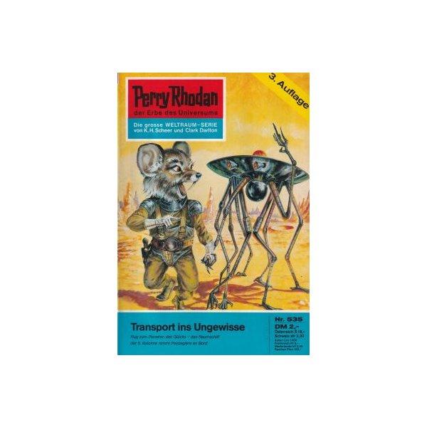 Moewig Perry Rhodan 3. Auflage Nr.: 535 - Darlton, Clark: Transport ins Ungewisse Z(1-2)