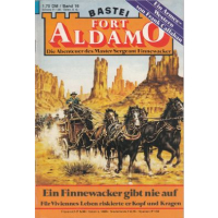 Bastei Fort Aldamo Nr.: 16 - Callahan, Frank: Ein Finnewacker gibt nie auf Z(1-2)