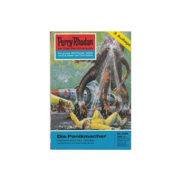 Moewig Perry Rhodan 3. Auflage Nr.: 538 - Francis, H. G.: Die Panikmacher Z(1-2)