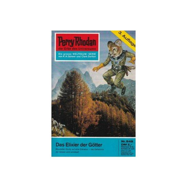 Moewig Perry Rhodan 3. Auflage Nr.: 549 - Darlton, Clark: Das Elixier der Götter Z(1-2)