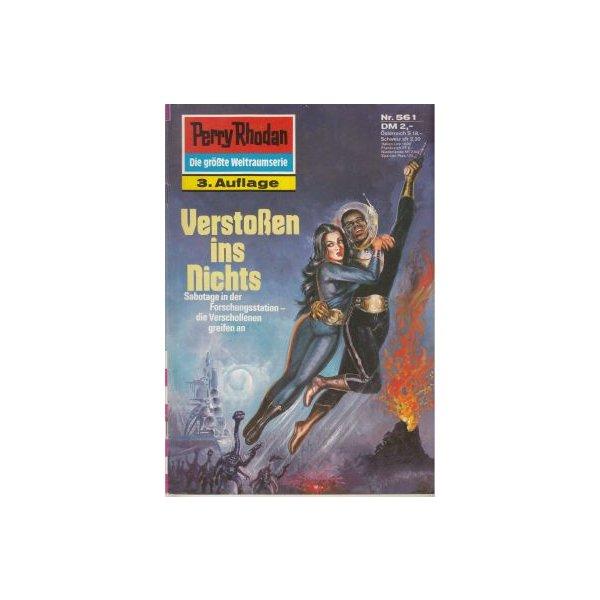 Moewig Perry Rhodan 3. Auflage Nr.: 561 - Voltz, William: Verstoßen ins Nichts Z(1-2)