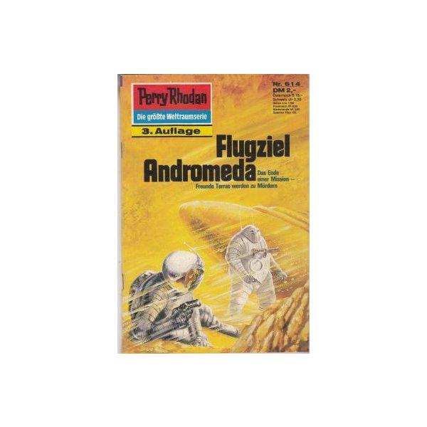 Moewig Perry Rhodan 3. Auflage Nr.: 614 - Voltz, William: Flugziel Andromeda Z(1-2)
