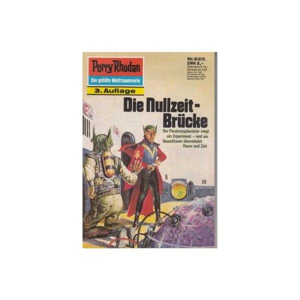 Moewig Perry Rhodan 3. Auflage Nr.: 625 - Francis, H. G.: Die Nullzeit-Brücke Z(1-2)