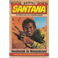 Bastei Santana Nr.: 66 - Nolan, Frederick: Revolverjob im Niemandsland Z(1-2)
