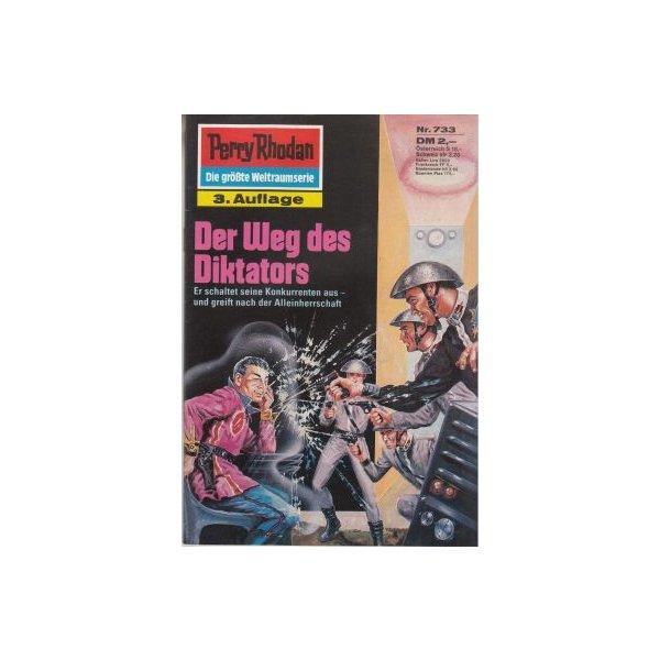 Moewig Perry Rhodan 3. Auflage Nr.: 733 - Kneifel, Hans: Der Weg des Diktators Z(1-2)