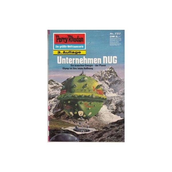 Moewig Perry Rhodan 3. Auflage Nr.: 737 - Vlcek, Ernst: Unternehmen NUG Z(1-2)
