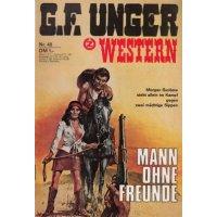 Zauberkreis G.F. Unger Western Nr.: 40 - Unger, G.F.: Mann ohne Freunde Z(1-2)