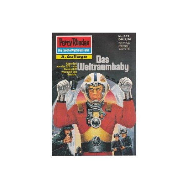 Moewig Perry Rhodan 3. Auflage Nr.: 907 - Sydow, Marianne: Das Weltraumbaby Z(1-2)
