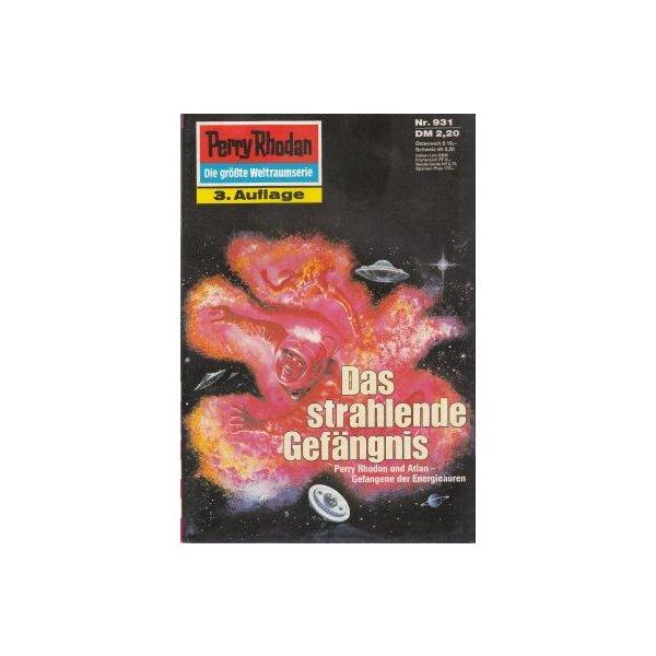 Moewig Perry Rhodan 3. Auflage Nr.: 931 - Mahr, Kurt: Das strahlende Gefängnis Z(1-2)
