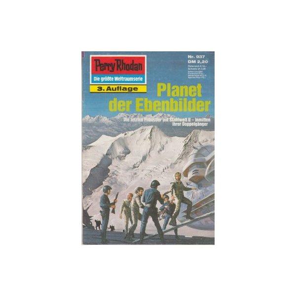 Moewig Perry Rhodan 3. Auflage Nr.: 937 - Ewers, H. G.: Planet der Ebenbilder Z(1-2)