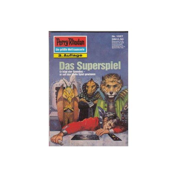 Moewig Perry Rhodan 3. Auflage Nr.: 1027 - Voltz, William: Das Superspiel Z(1-2)