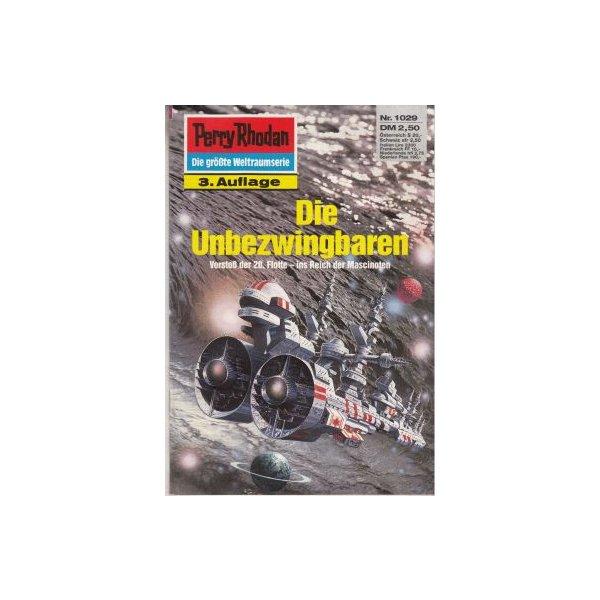 Moewig Perry Rhodan 3. Auflage Nr.: 1029 - Mahr, Kurt: Die Unbezwingbaren Z(1-2)