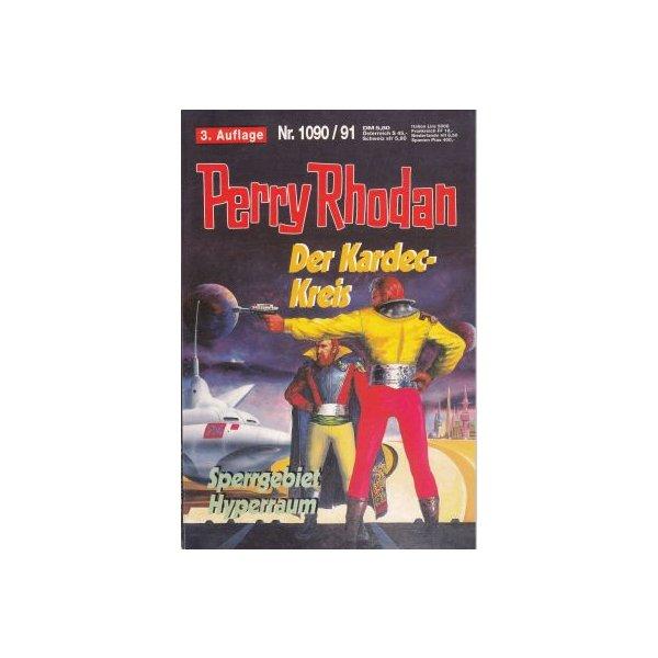 Moewig Perry Rhodan 3. Auflage Nr.: 1090 - Mahr / Ewers: Der Kardec-Kreis / Sperrgebiet Hyperraum Z(1-2)