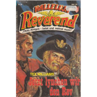 Kelter Halleluja Reverend Nr.: 10 - Williams, Tex: Jetzt lynchen wir den Rev Z(2)