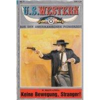 Kelter U.S. Western Nr.: 6 - Wulff-Lovell, W.: Keine Bewegung, Stranger! Z(1-2)
