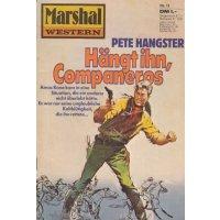 Pabel Marshal Western Nr.: 11 - Hangster, Pete: Hängt ihn, Companeros Z(1-2)