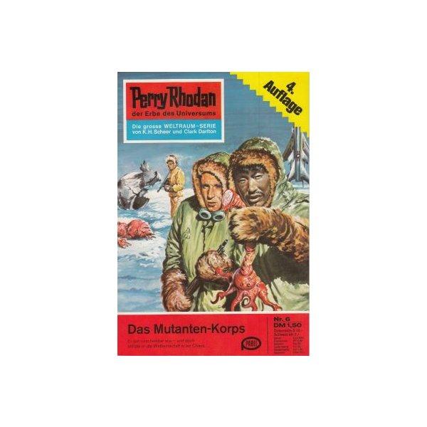 Moewig Perry Rhodan 4. Auflage Nr.: 6 - Shols, W. W.: Das Mutanten-Korps Z(1-2)