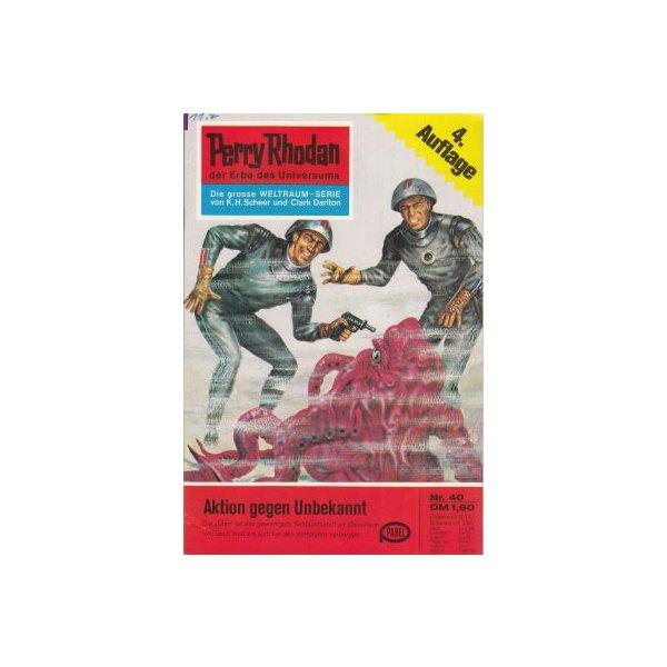 Moewig Perry Rhodan 4. Auflage Nr.: 40 - Darlton, Clark: Aktion gegen Unbekannt Z(1-2)