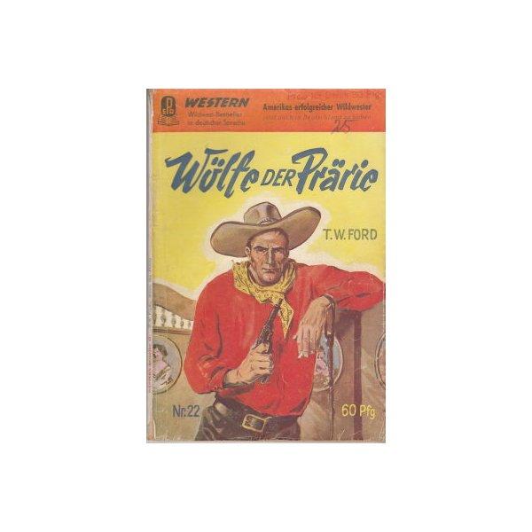 Pabel Pabel Western Nr.: 22 - Ford, T.W.: Wölfe der Prärie Z(3)