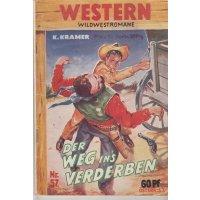 Pabel Pabel Western Nr.: 57 - Kramer, Karl: Der Weg ins Verderben Z(2)