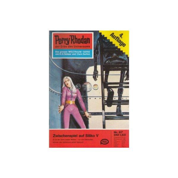 Moewig Perry Rhodan 4. Auflage Nr.: 67 - Brand, Kurt: Zwischenspiel auf Siliko V Z(1-2)