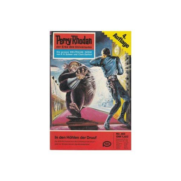 Moewig Perry Rhodan 4. Auflage Nr.: 80 - Mahr, Kurt: In den Höhlen der Druuf Z(1-2)