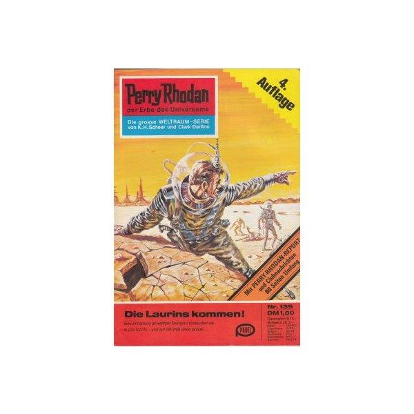 Moewig Perry Rhodan 4. Auflage Nr.: 139 - Voltz, William: Die Laurins kommen! Z(1-2)