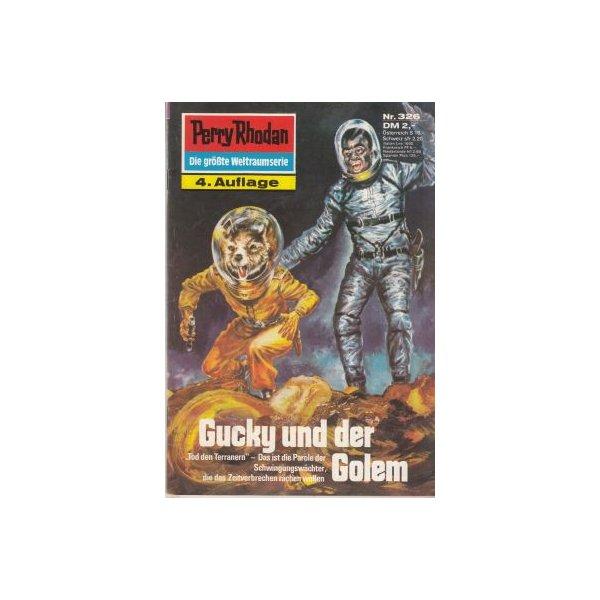 Moewig Perry Rhodan 4. Auflage Nr.: 326 - Darlton, Clark: Gucky und der Golem Z(1-2)