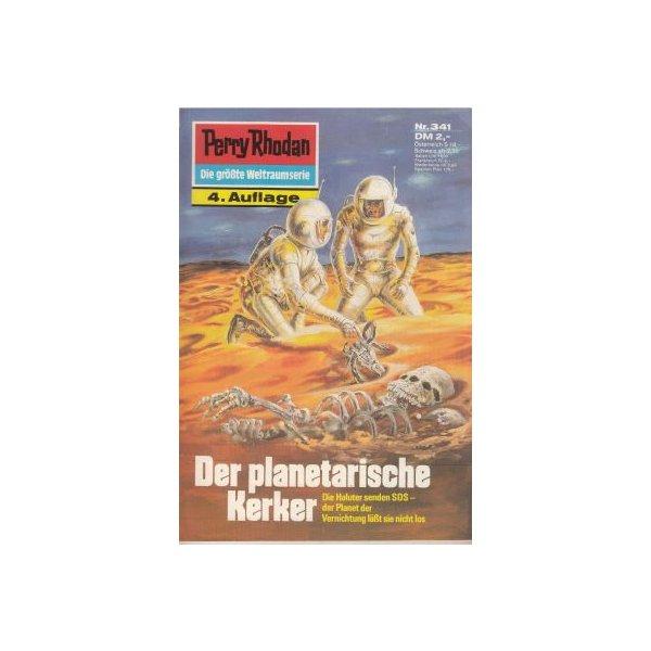 Moewig Perry Rhodan 4. Auflage Nr.: 341 - Darlton, Clark: Der Planetarische Kerker Z(1-2)
