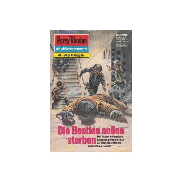Moewig Perry Rhodan 4. Auflage Nr.: 342 - Mahr, Kurt: Die Bestien sollen sterben Z(1-2)