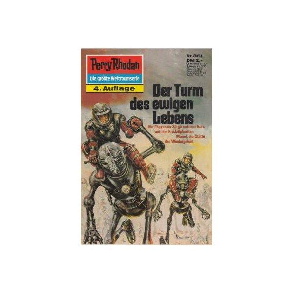 Moewig Perry Rhodan 4. Auflage Nr.: 361 - Darlton, Clark: Der Turm des ewigen Lebens Z(1-2)