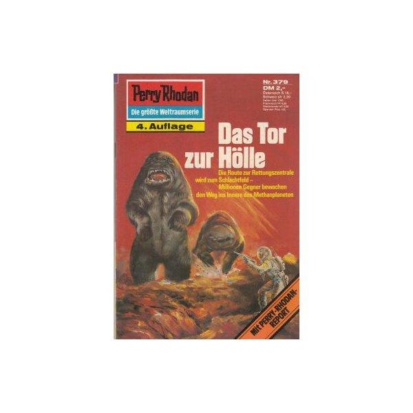 Moewig Perry Rhodan 4. Auflage Nr.: 379 - Mahr, Kurt: Das Tor zur Hölle Z(1-2)