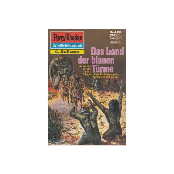 Moewig Perry Rhodan 4. Auflage Nr.: 429 - Kneifel, Hans: Das Land der blauen Türme Z(1-2)