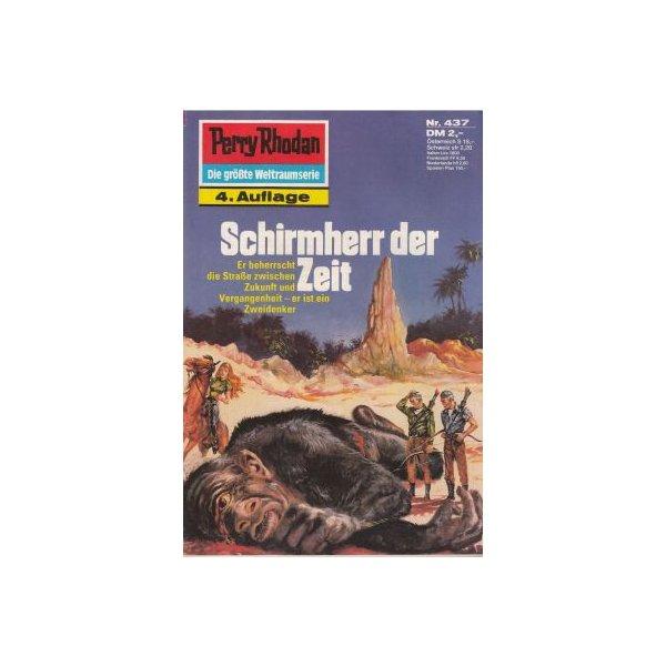 Moewig Perry Rhodan 4. Auflage Nr.: 437 - Ewers, H. G.: Schirmherr der Zeit Z(1-2)