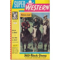 Neuzeit Verlag Super Western Nr.: 2 - Lloyd, Norman: Wild-Bunch-Jimmy Z(1-2)